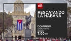 Rescatando La Habana