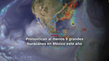 #MinutoCNN: Pronostican 9 grandes huracanes en México este año