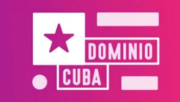 """Dominio Cuba, televisión creada contra la """"manipulación"""" y las """"mentiras virtuales"""" sobre el régimen."""