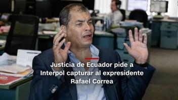 #MinutoCNN: Piden a Interpol capturar a Rafael Correa