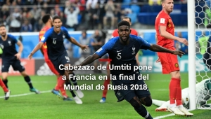#MinutoCNN: Francia jugará la final del Mundial de Rusia