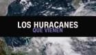El pronóstico de huracanes en el Atlantico esta temporada