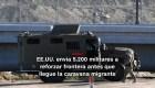#MinutoCNN: EE.UU. envía 5.200 soldados a frontera con México