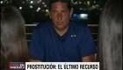 Prostitución: ¿el último recurso? La tragedia humanitaria de Venezuela
