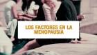 Factores que afectan a los síntomas de la menopausia