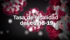 Descubre cuál es la letalidad del coronavirus en tu país