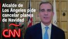 Alcalde de Los Ángeles pide cancelar planes de Navidad