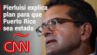 Gobernador Pierluisi promueve proyecto de ley para que Puerto Rico sea un estado más de EE.UU.